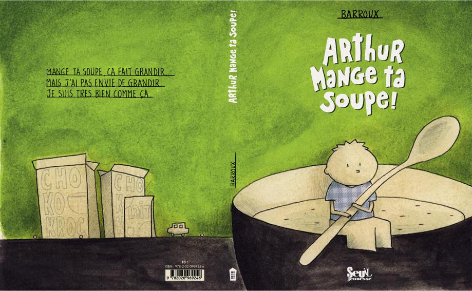 couv arthur mange ta soupe ok.indd
